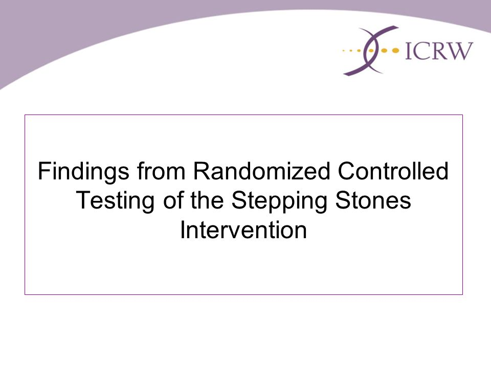 Findings from Randomized Controlled Testing of the Stepping Stones Intervention