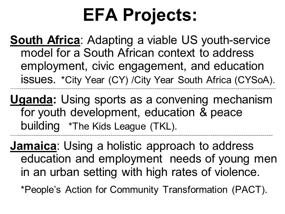 EFA Projects: South Africa: Adapting a viable US youth-service model for a South African context to address employment, civic engagement, and education issues.
