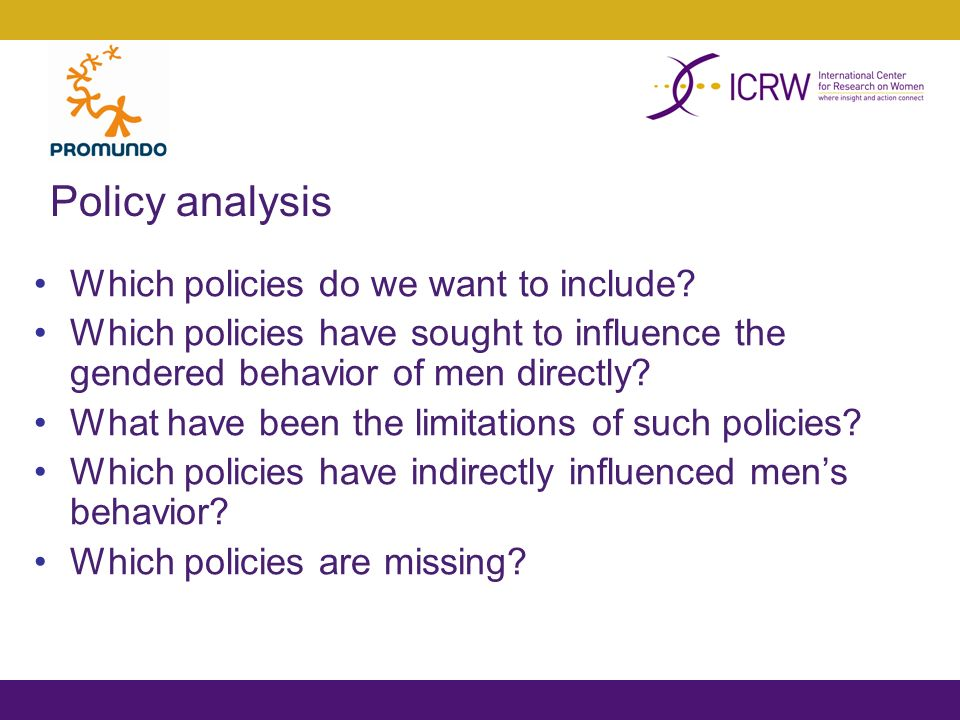 Policy analysis Which policies do we want to include.