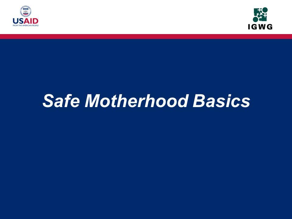 Safe Motherhood Basics