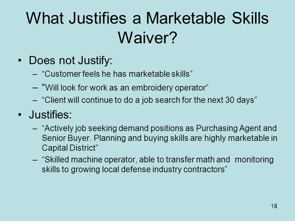 18 What Justifies a Marketable Skills Waiver.