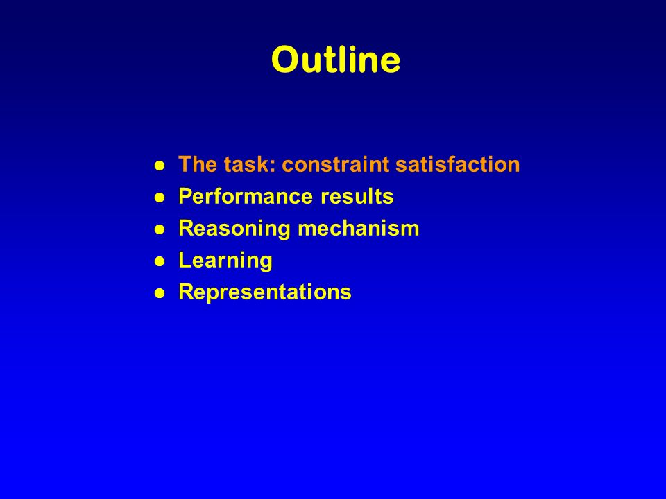 l Constraint satisfaction problem l Solution: assign a value to every variable consistent with constraints l Many real-world problems can be represented and solved this way (design and configuration, planning and scheduling, diagnosis and testing) The Problem Space Domains A {1,2,3} B {1,2,4,5,6} C {1,2} D {1,3} Constraints A = B A > D C D Variables A, B, C, D BA CD (1 1) (2 2) (2 1) (3 1) (3 2) (1 3) (2 1) (2 3)