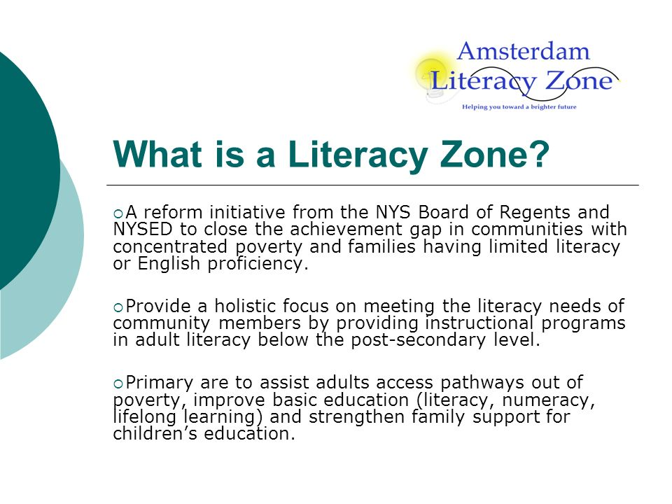 What is a Literacy Zone.