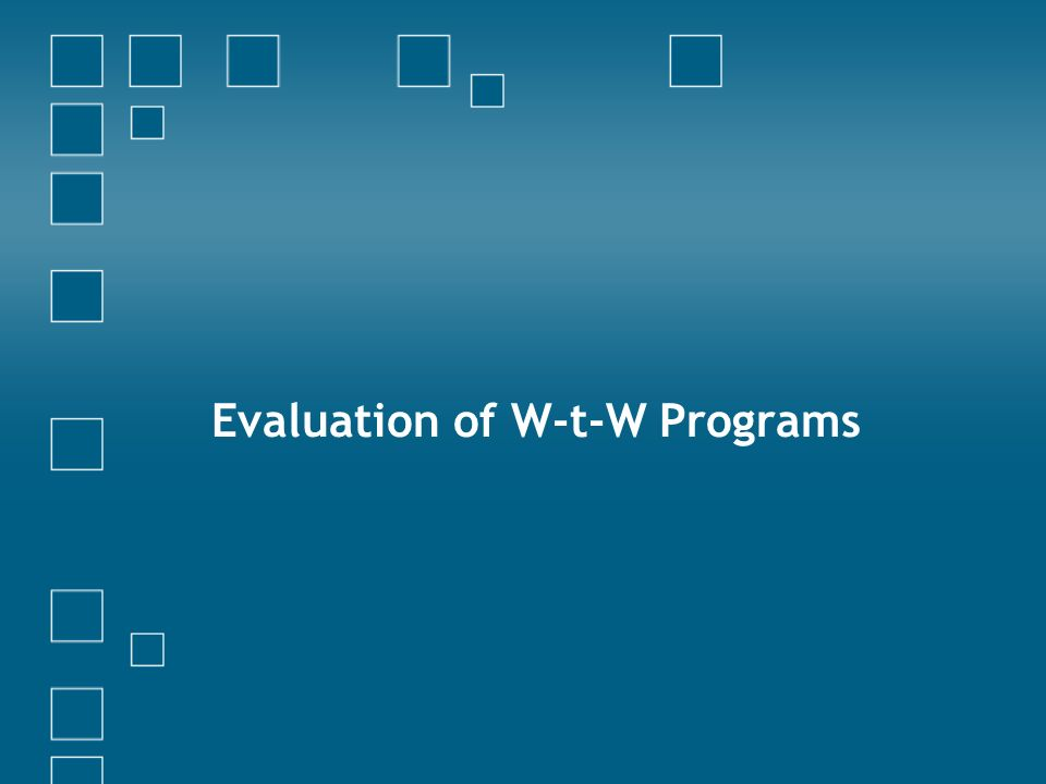 Evaluation of W-t-W Programs