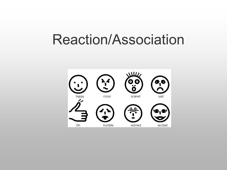 Reaction/Association