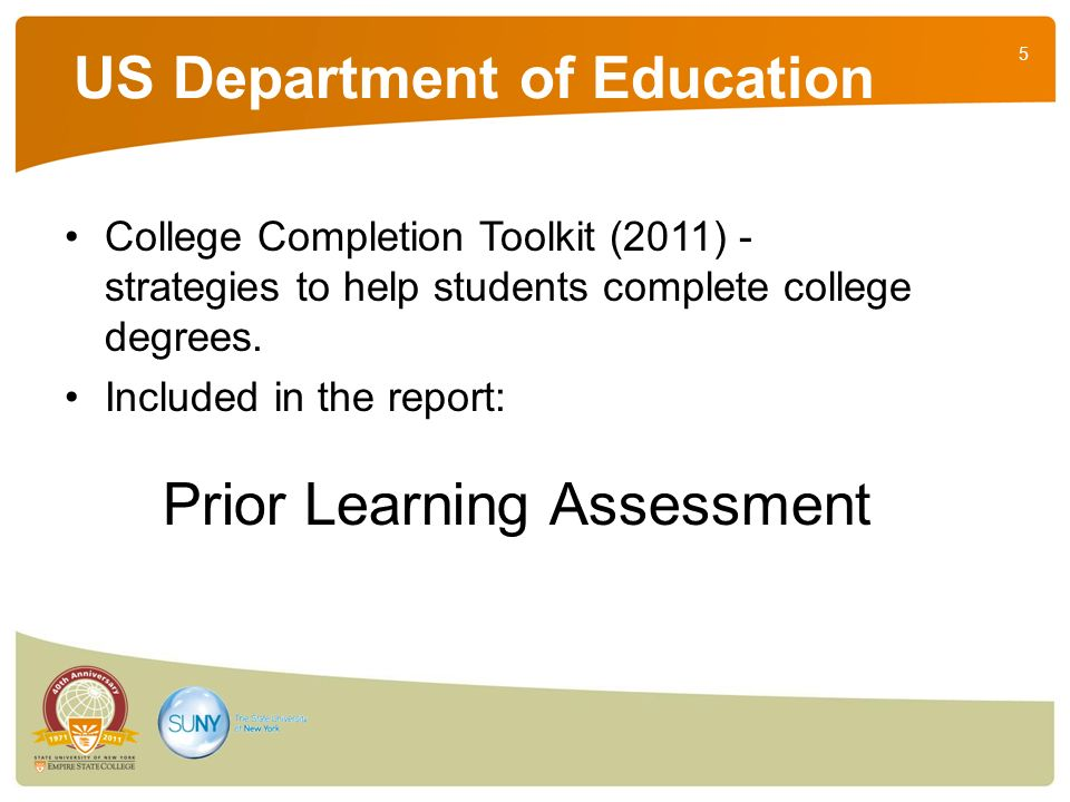 5 US Department of Education College Completion Toolkit (2011) - strategies to help students complete college degrees.