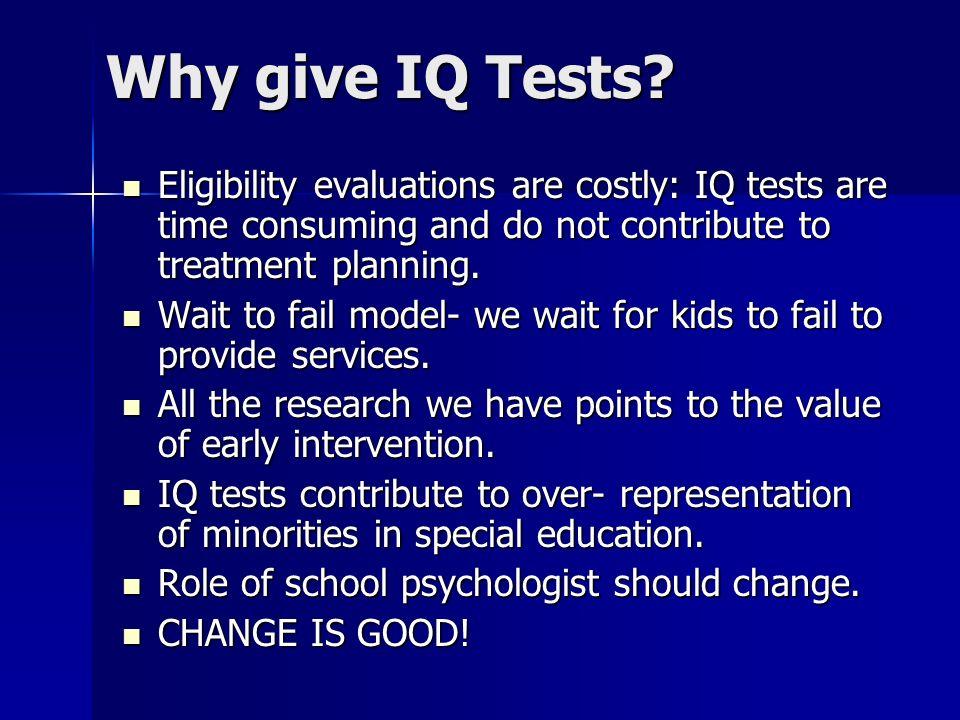 Why give IQ Tests.