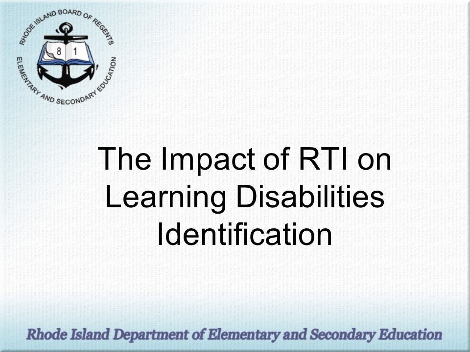 The Impact of RTI on Learning Disabilities Identification