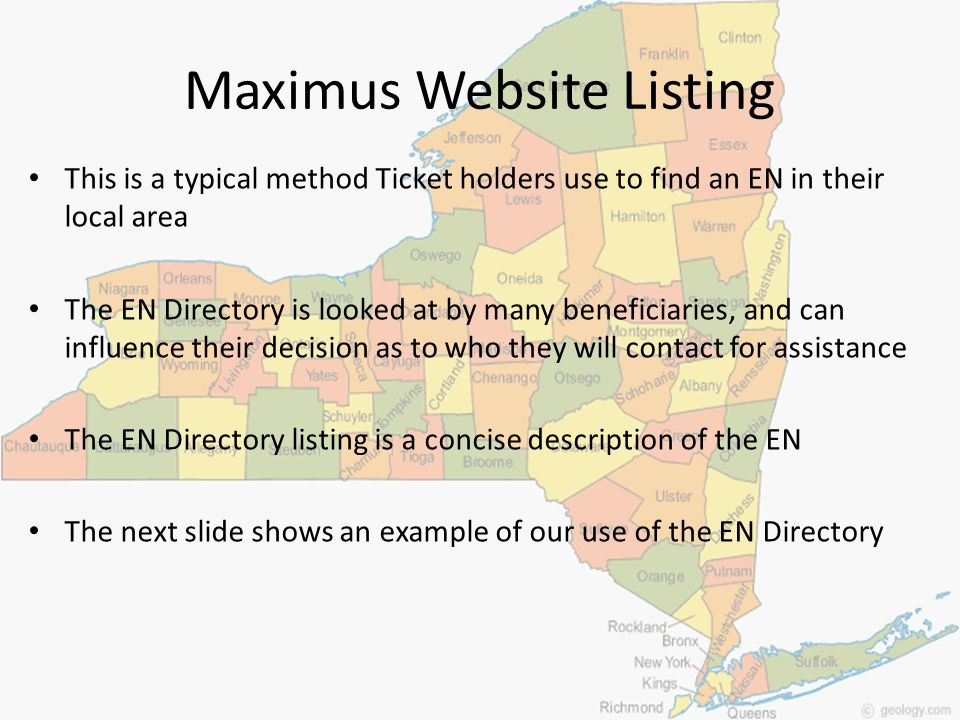 Maximus Website Listing This is a typical method Ticket holders use to find an EN in their local area The EN Directory is looked at by many beneficiar