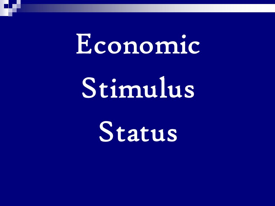 Economic Stimulus Status