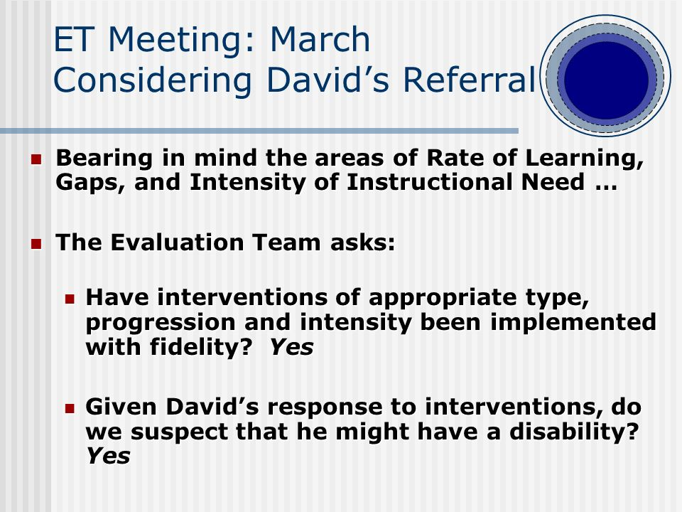 Does David need to be referred for special education evaluation.