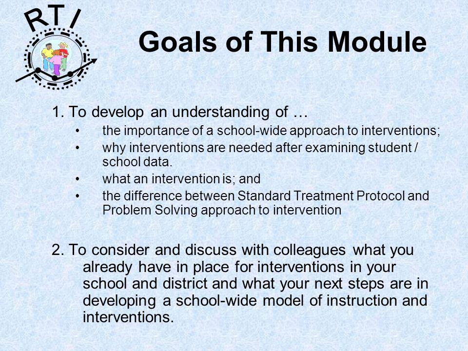 R T I Goals of This Module 1.