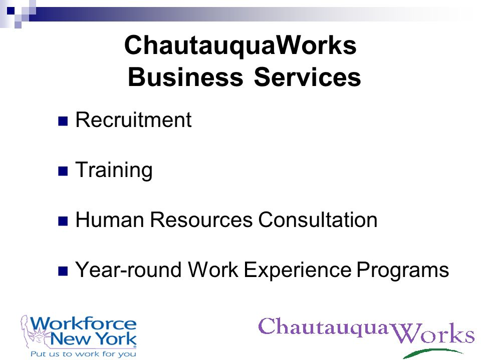 ChautauquaWorks Business Services Recruitment Training Human Resources Consultation Year-round Work Experience Programs