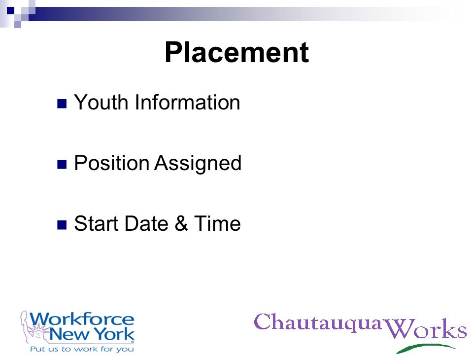 Placement Youth Information Position Assigned Start Date & Time