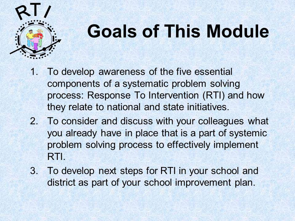 R T I Next steps What professional development is needed.