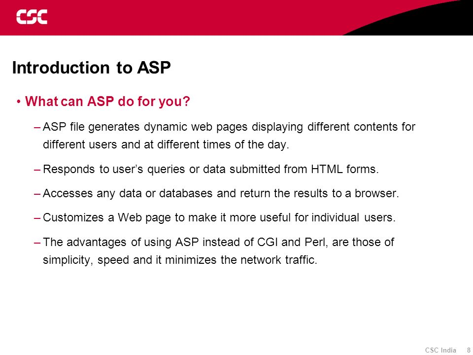 CSC India 89 Server Object PropertiesMethods ScriptTimeOut CreateObject Execute HTMLEncode MapPath Transfer URLEncode