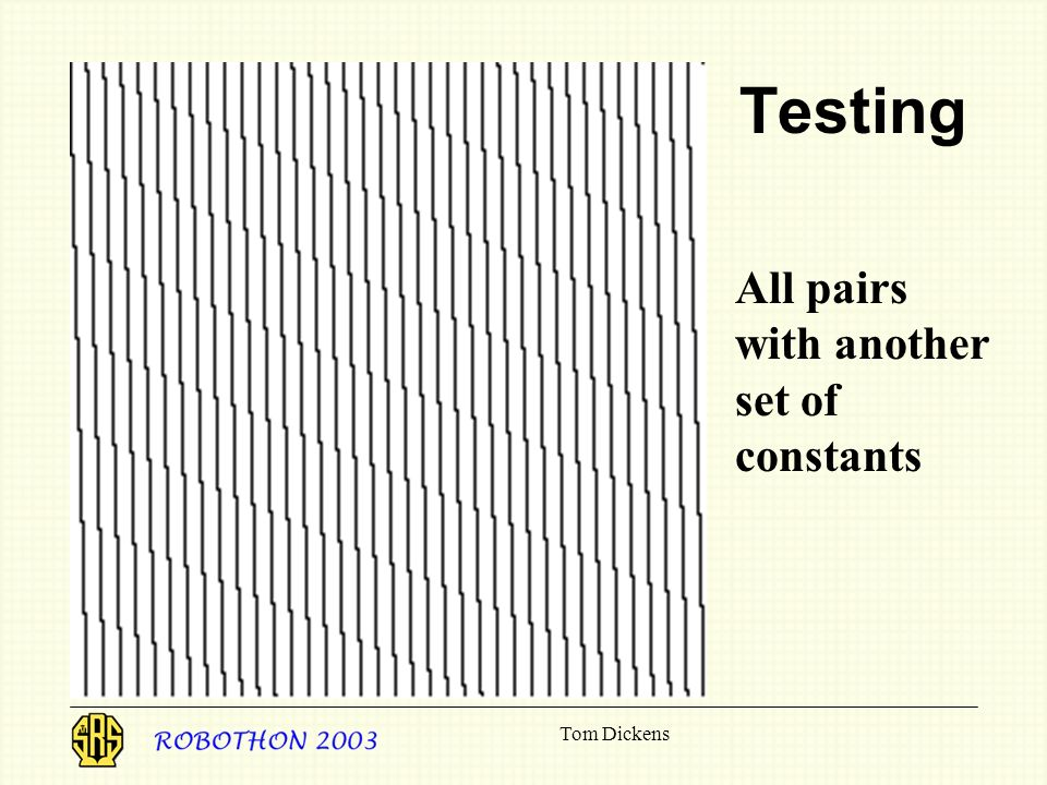 Tom Dickens Testing All pairs with another set of constants
