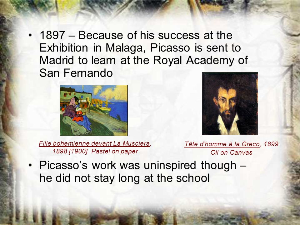1897 – Because of his success at the Exhibition in Malaga, Picasso is sent to Madrid to learn at the Royal Academy of San Fernando Picassos work was u