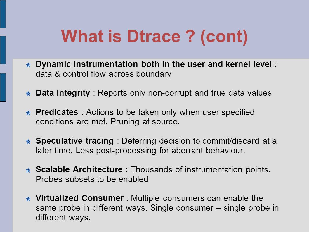 What is Dtrace .