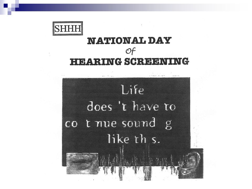 Statistics One in ten Americans has a hearing loss One in three Americans has a hearing loss at the age of sixty-five One in two Americans has a hearing loss at the age of eighty-five