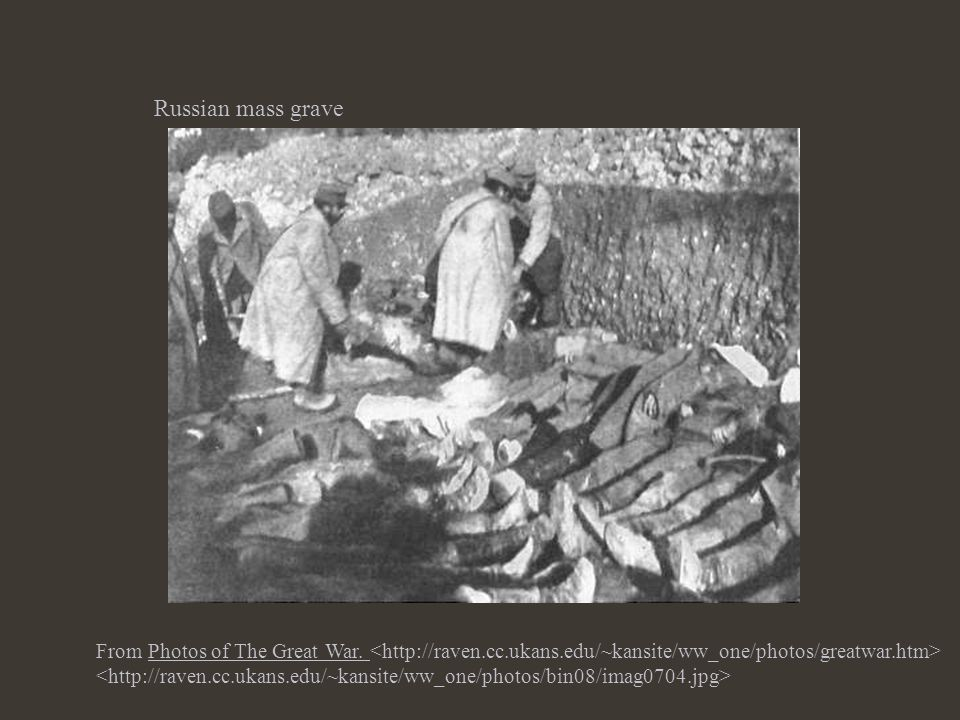 Russian mass grave From Photos of The Great War.