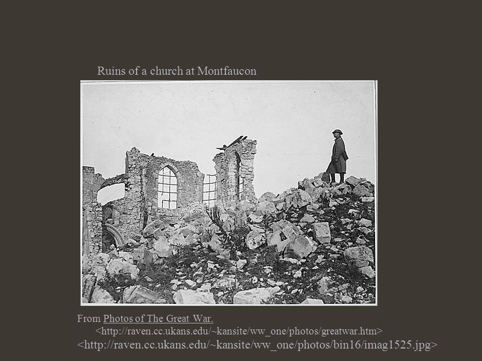 Ruins of a church at Montfaucon From Photos of The Great War.
