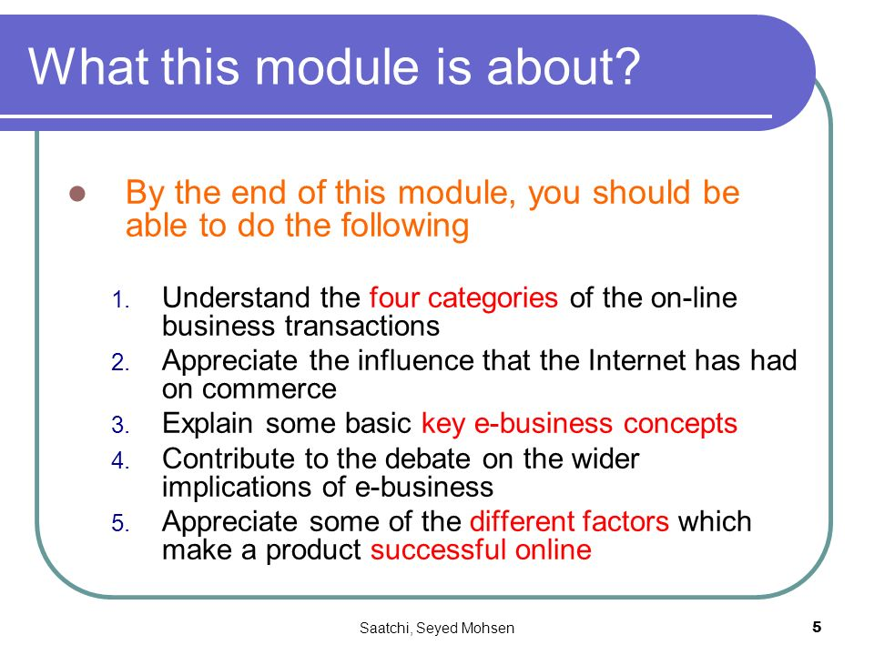 Saatchi, Seyed Mohsen5 What this module is about.