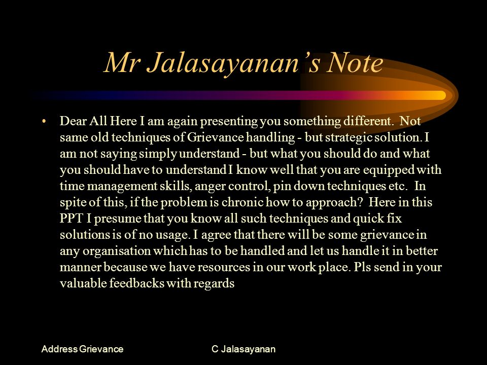 Address GrievanceC Jalasayanan Dear All Here I am again presenting you something different.