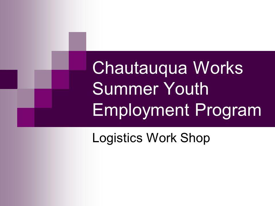Chautauqua Works Summer Youth Employment Program Logistics Work Shop