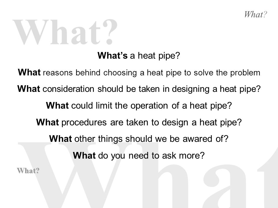 What What. Whats a heat pipe.