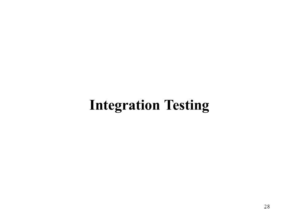 28 Integration Testing