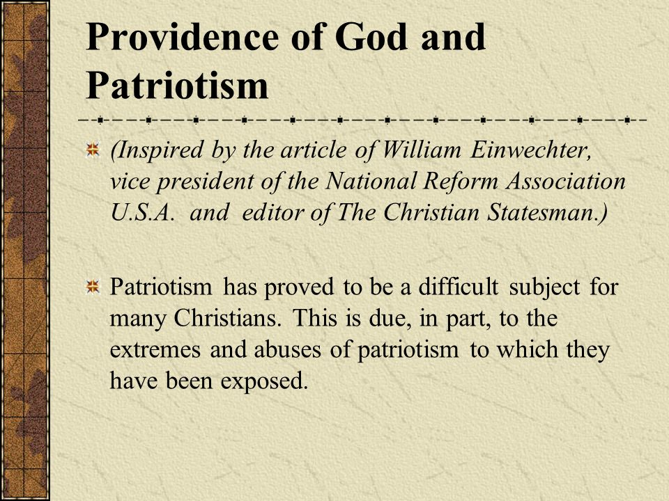 Providence of God and Patriotism (Inspired by the article of William Einwechter, vice president of the National Reform Association U.S.A.
