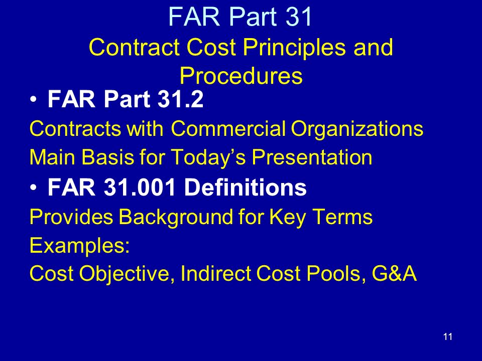 10   FARSite FAR Chapter 30 Cost Accounting Standards Administration FARSite FAR Chapter 31 Contract Cost Principles and Procedures FARSite FAR Chapter 32 Contract Financing