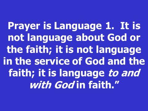 Prayer is Language 1.