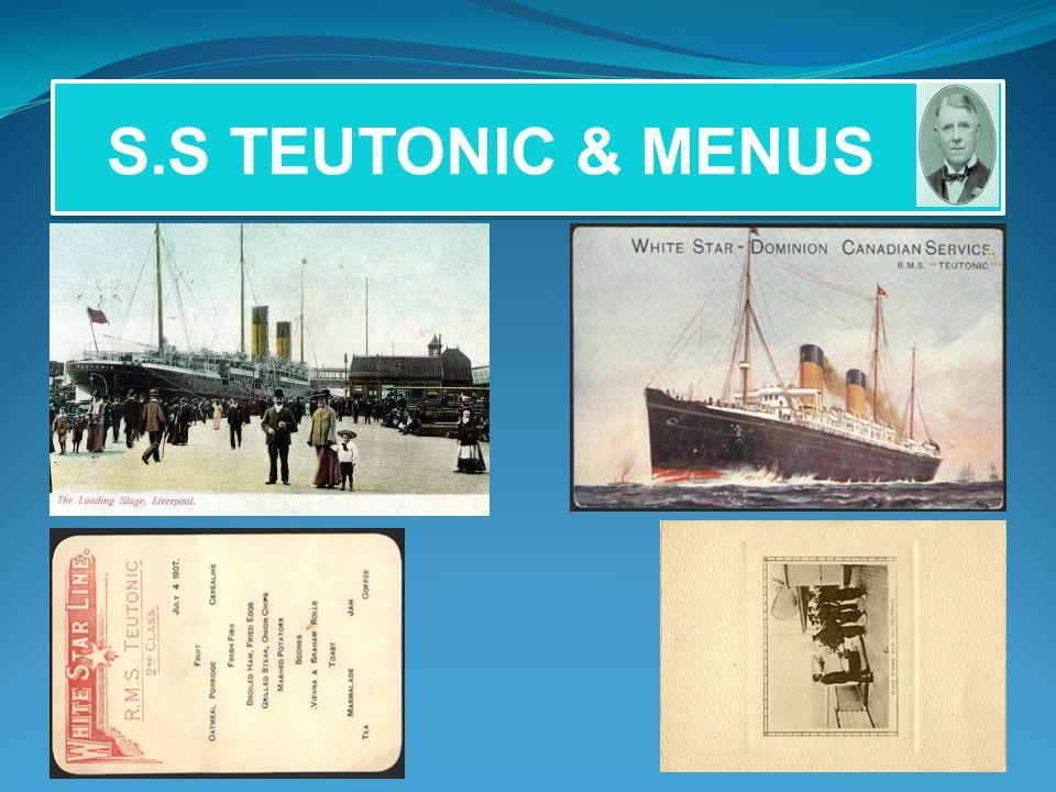 S.S TEUTONIC & MENUS