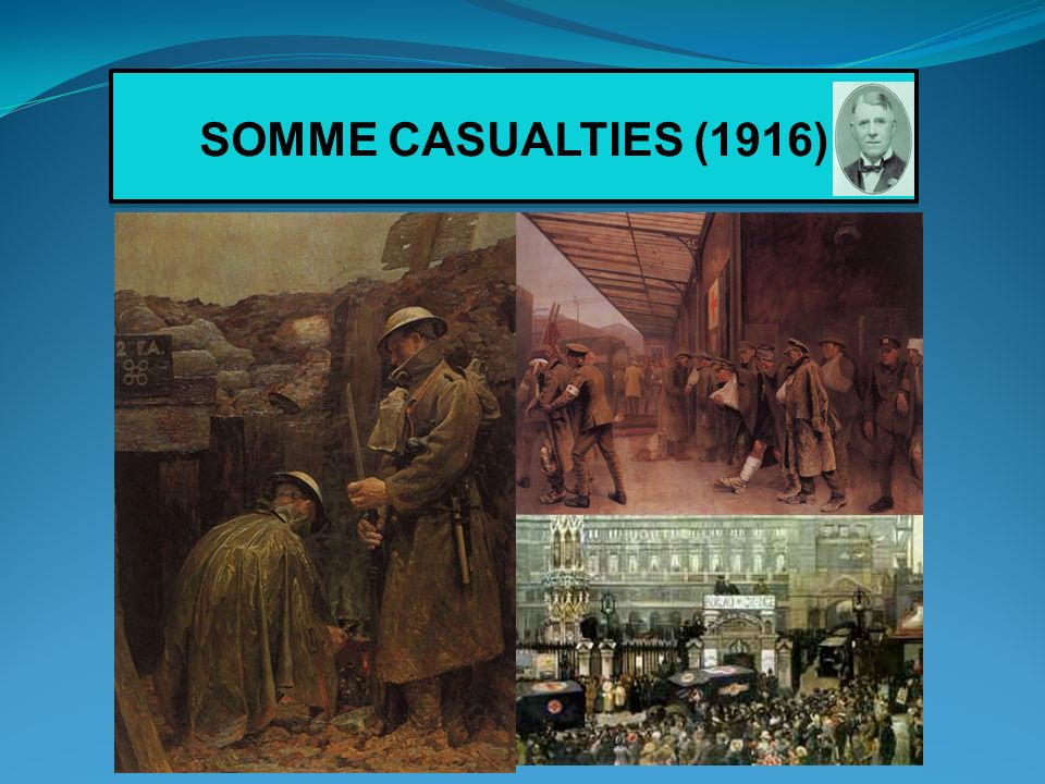 SOMME CASUALTIES (1916)