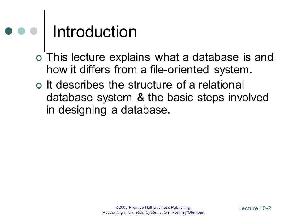 Lecture 10-23 ©2003 Prentice Hall Business Publishing, Accounting Information Systems, 9/e, Romney/Steinbart End of Lecture 10