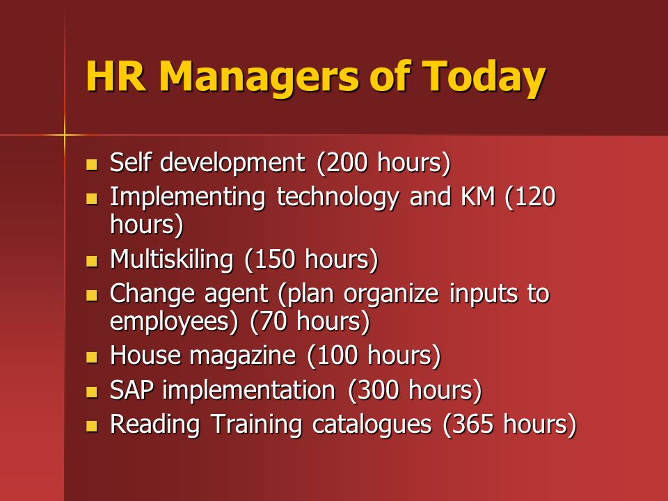 Self development (200 hours) Self development (200 hours) Implementing technology and KM (120 hours) Implementing technology and KM (120 hours) Multis