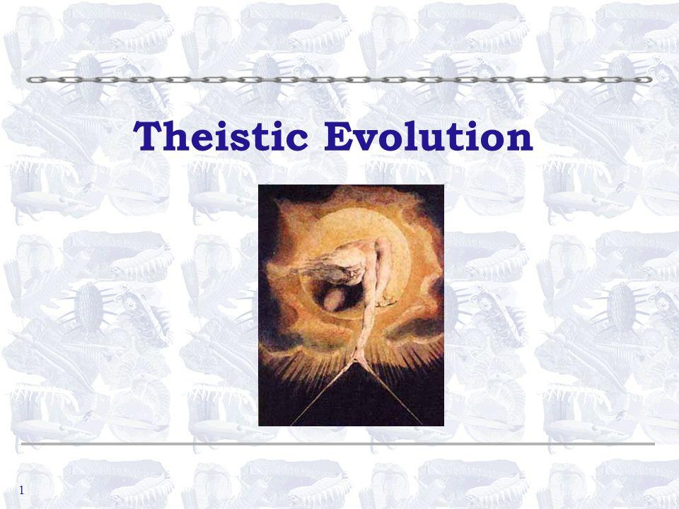 1 Theistic Evolution