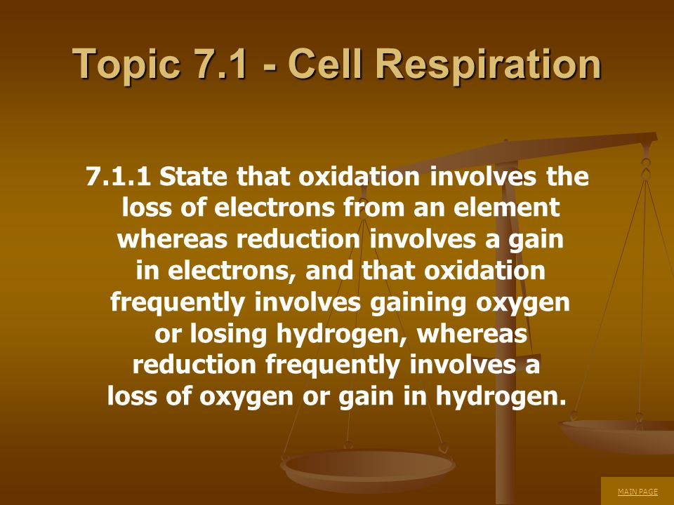 7.1.1 State that oxidation involves the loss of electrons from an element whereas reduction involves a gain in electrons, and that oxidation frequentl