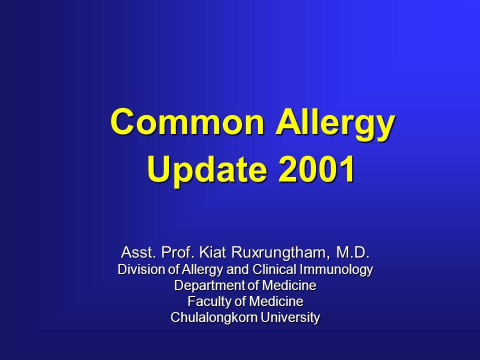 Allergic Rhinitis Allergic Rhinitis Allergic Asthma Allergic Asthma Atopic Dermatitis Atopic Dermatitis Urticaria Urticaria Food Allergy Food Allergy Drug Allergy Drug Allergy Allergy Chula 1999