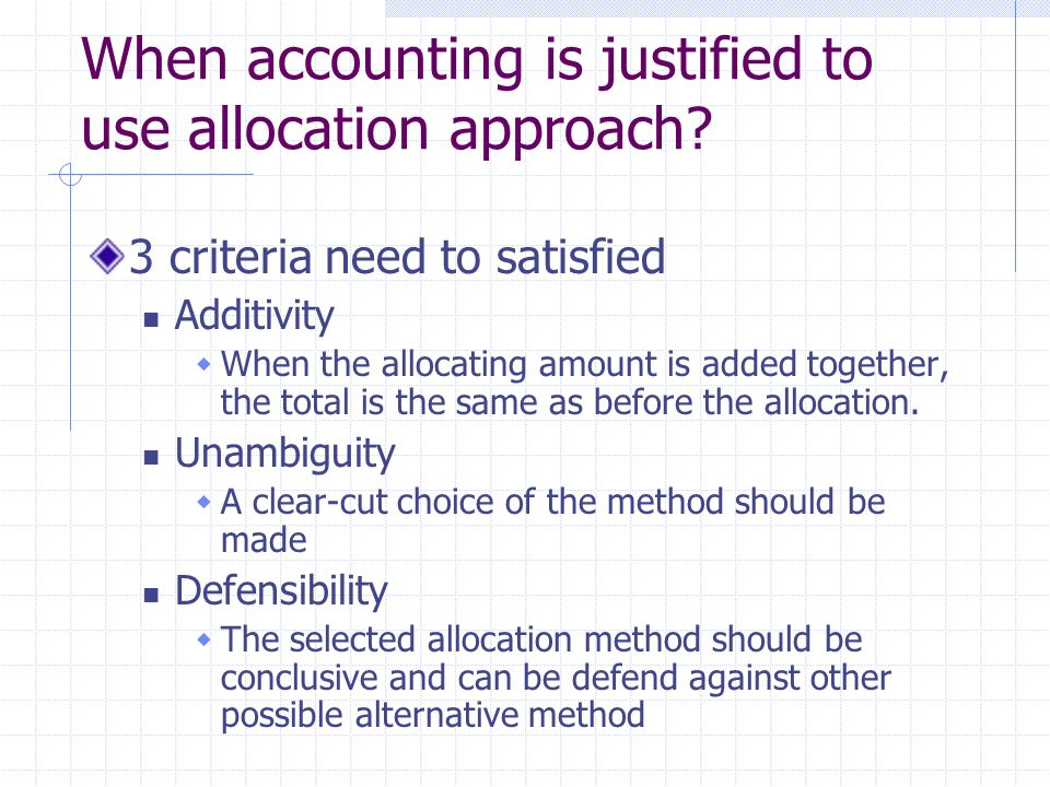 Does accounting justified to use allocation approach