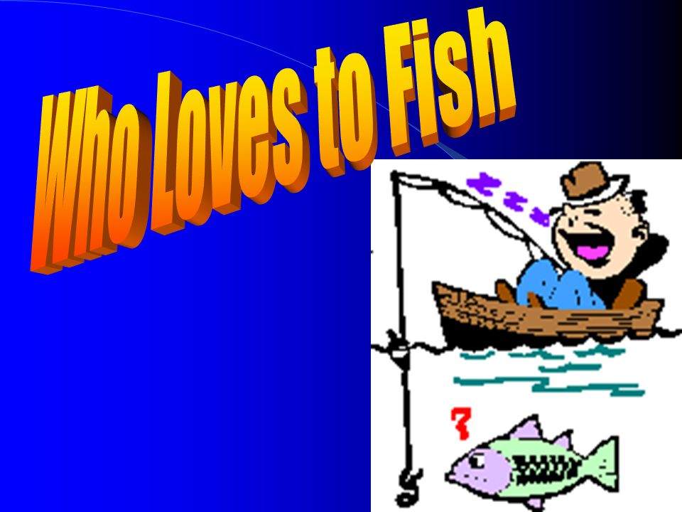 Today We Will Describe saltwater fish habitats Differentiate between saltwater fish species Identify locations for successful fishing