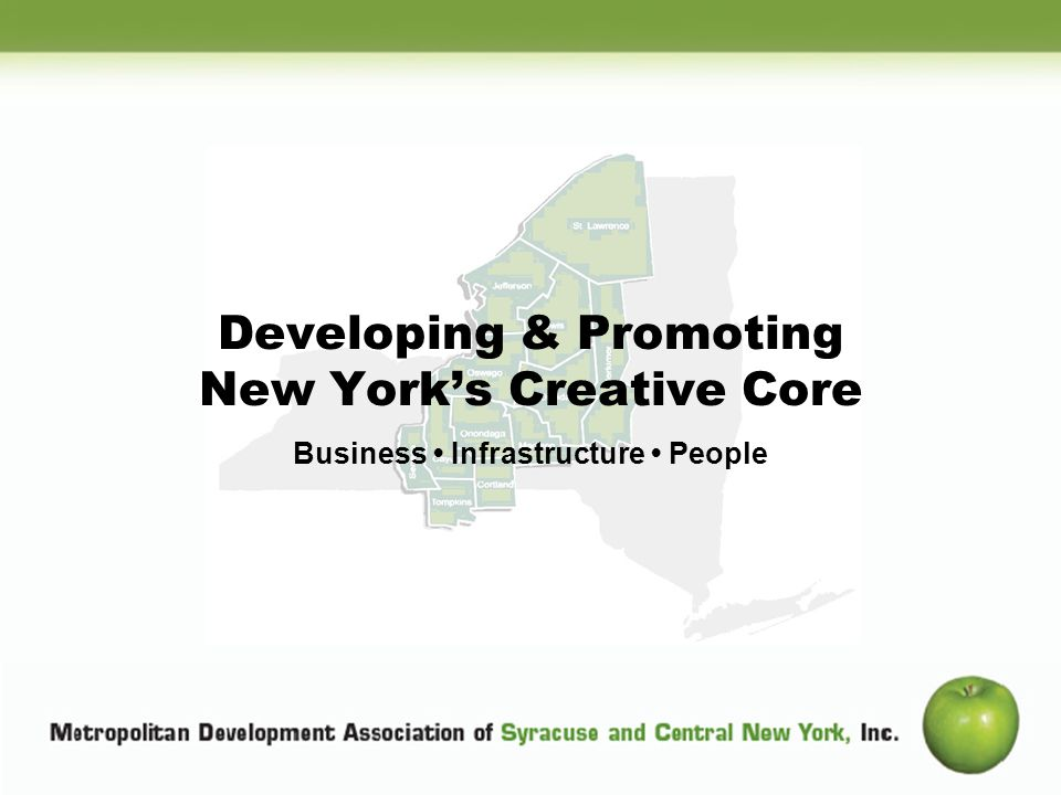 Subtitle Developing & Promoting New Yorks Creative Core Business Infrastructure People