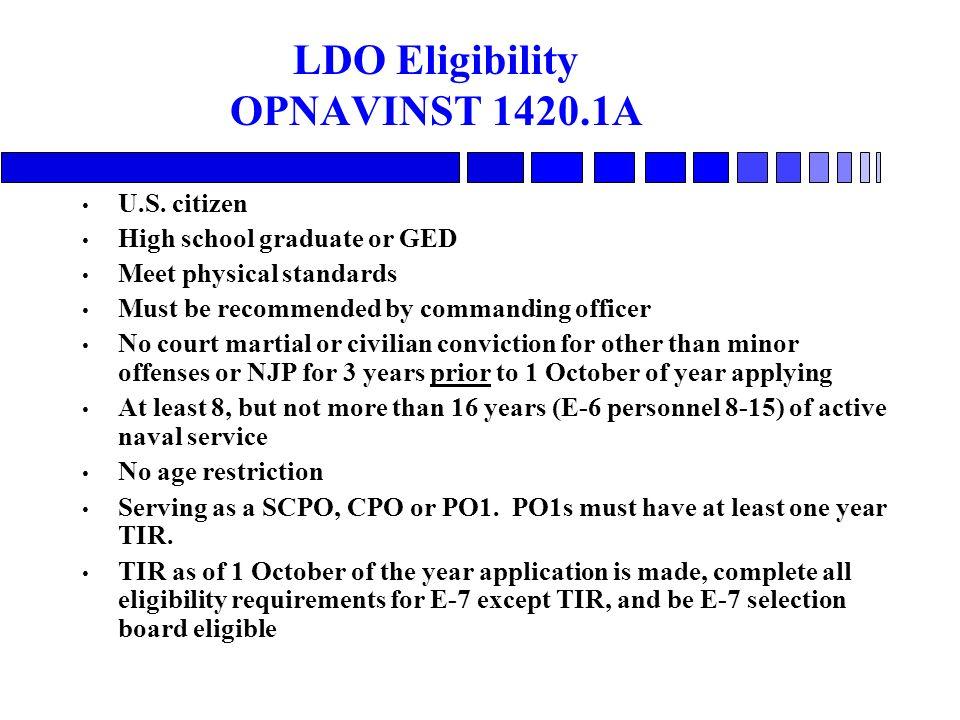 LDO Eligibility OPNAVINST 1420.1A U.S.