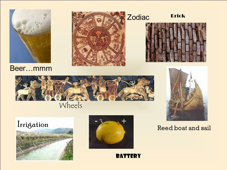 Beer…mmm Zodiac Wheels Brick Battery Reed boat and sail Irrigation