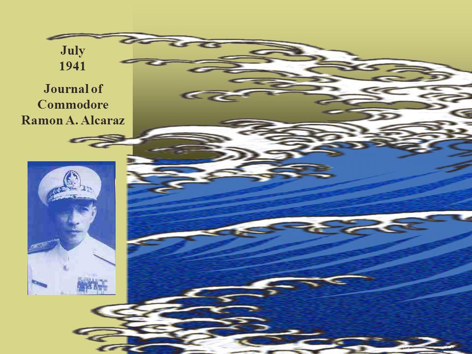 Journal of Commodore Ramon A. Alcaraz July 1941