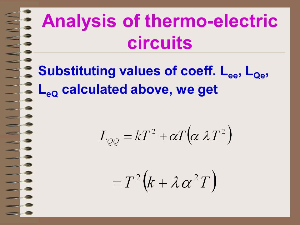 Substituting values of coeff. L ee, L Qe, L eQ calculated above, we get