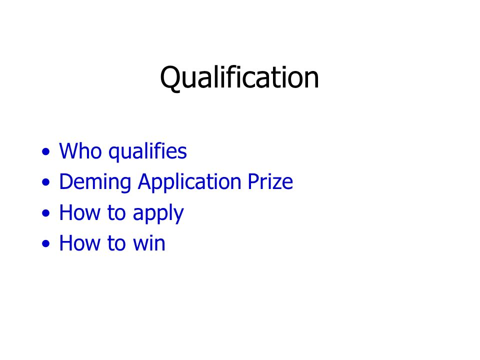 Qualification Who qualifies Deming Application Prize How to apply How to win