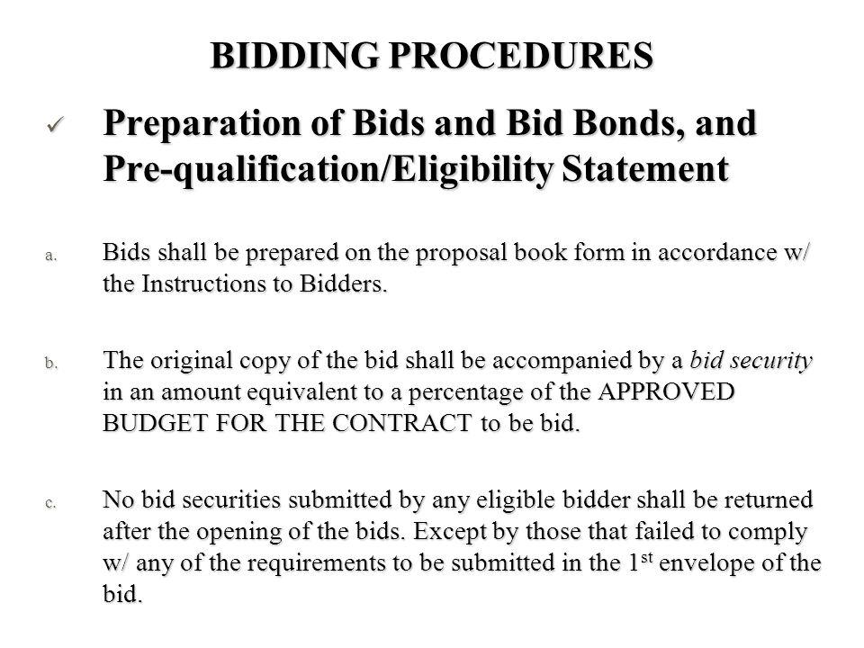 BIDDING PROCEDURES Preparation of Bids and Bid Bonds, and Pre-qualification/Eligibility Statement Preparation of Bids and Bid Bonds, and Pre-qualifica